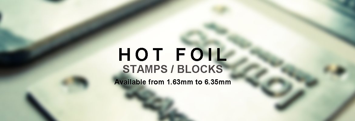 Hotfoil Stamps / Blocks