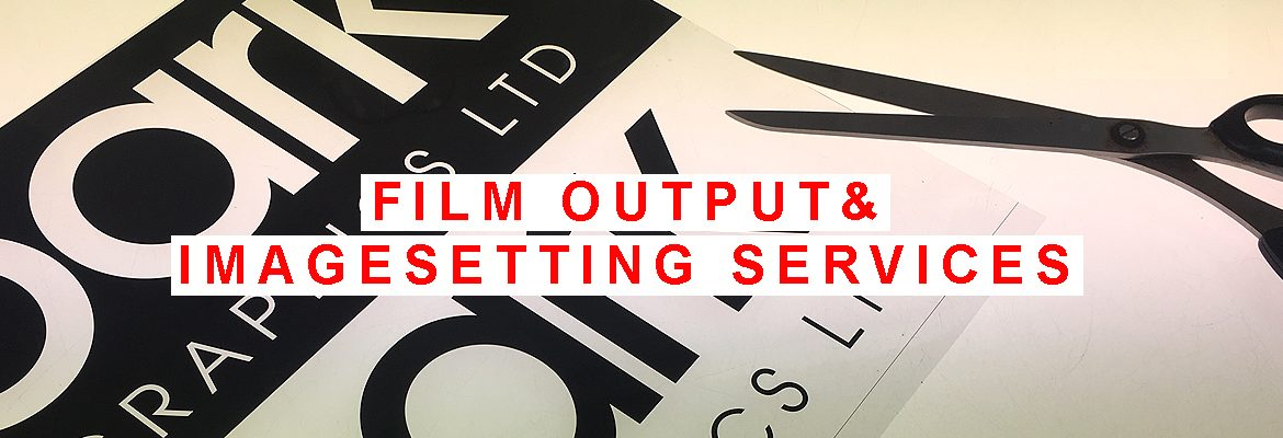 Film Output / Imagesetting Services